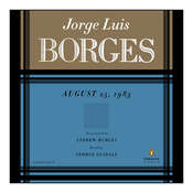 AUGUST 25TH, 1983 Audiobook, by Jorge Luis Borges