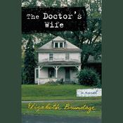 The Doctors Wife Audiobook, by Elizabeth Brundage
