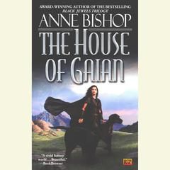 The House of Gaian Audiobook, by Anne Bishop