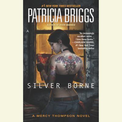 Silver Borne Audiobook, by Patricia Briggs