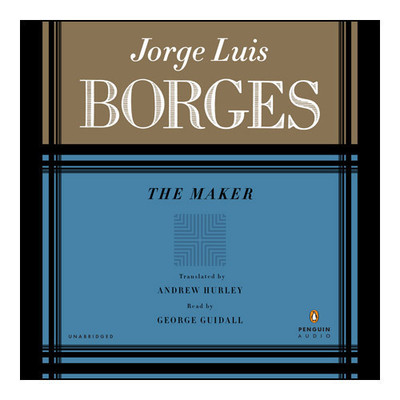 The MAKER Audiobook, by Jorge Luis Borges