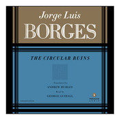 The CIRCULAR RUINS Audiobook, by Jorge Luis Borges