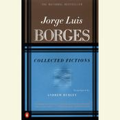 Collected Fictions, by Jorge Luis Borges