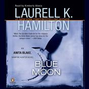 Blue Moon, by Laurell K. Hamilto