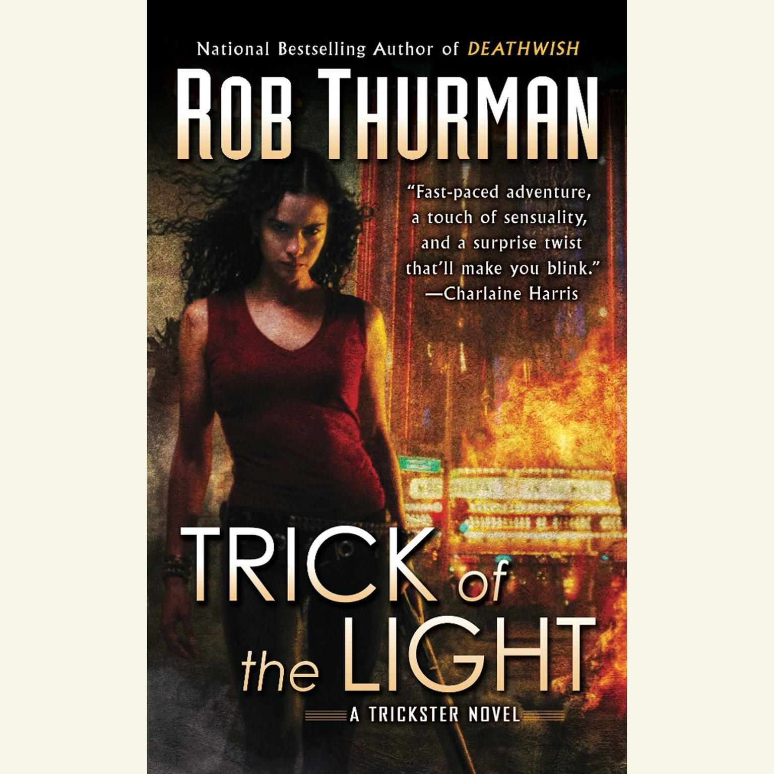 Printable Trick of the Light: A Trickster Novel Audiobook Cover Art