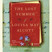 The Lost Summer of Louisa May Alcott Audiobook, by Kelly O'Connor McNees