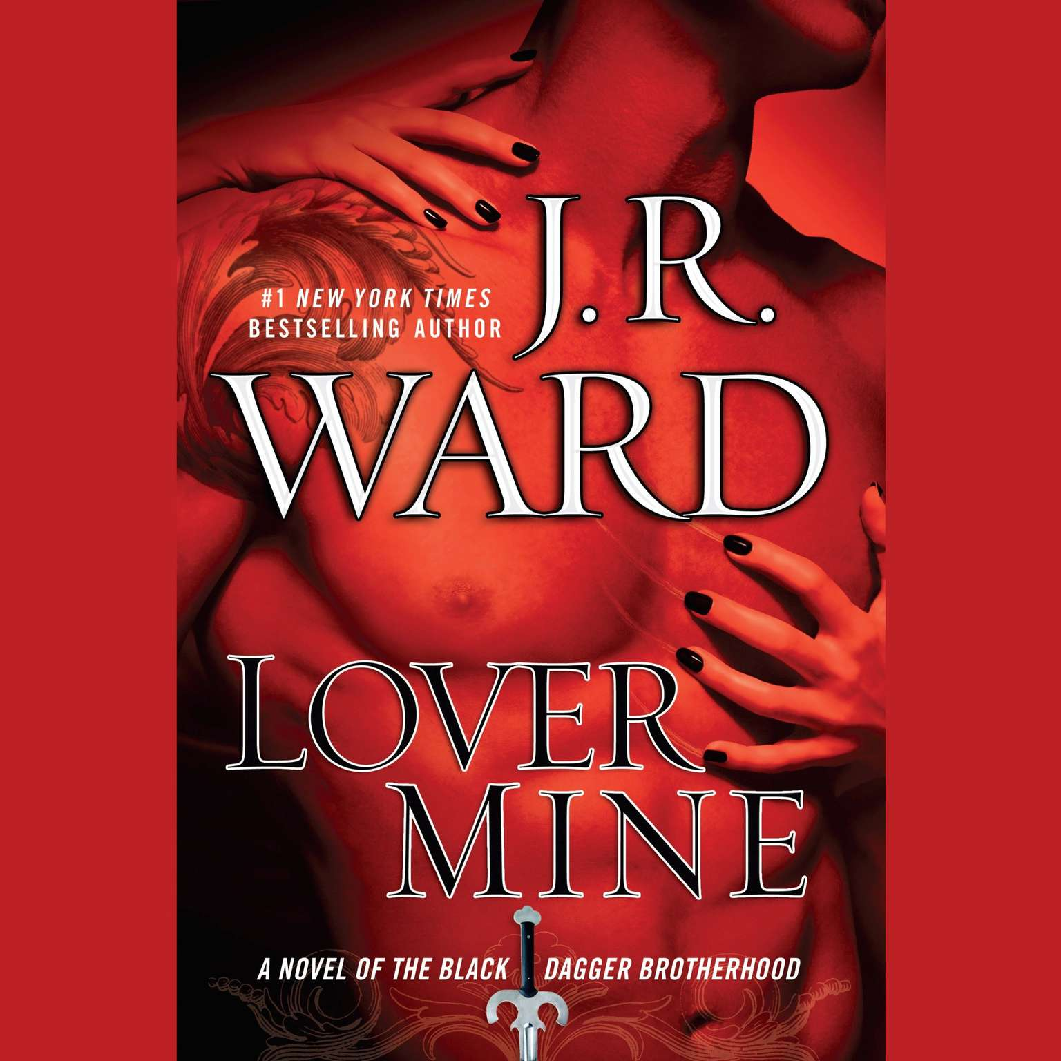 Printable Lover Mine: A Novel of the Black Dagger Brotherhood Audiobook Cover Art