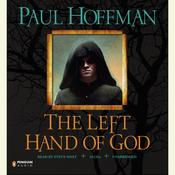 The Left Hand of God Audiobook, by Paul Hoffman