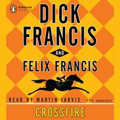 Crossfire Audiobook, by Dick Francis, Felix Francis