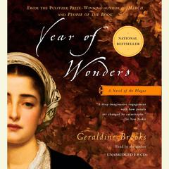 Year of Wonders: A Novel of the Plague Audiobook, by Geraldine Brooks