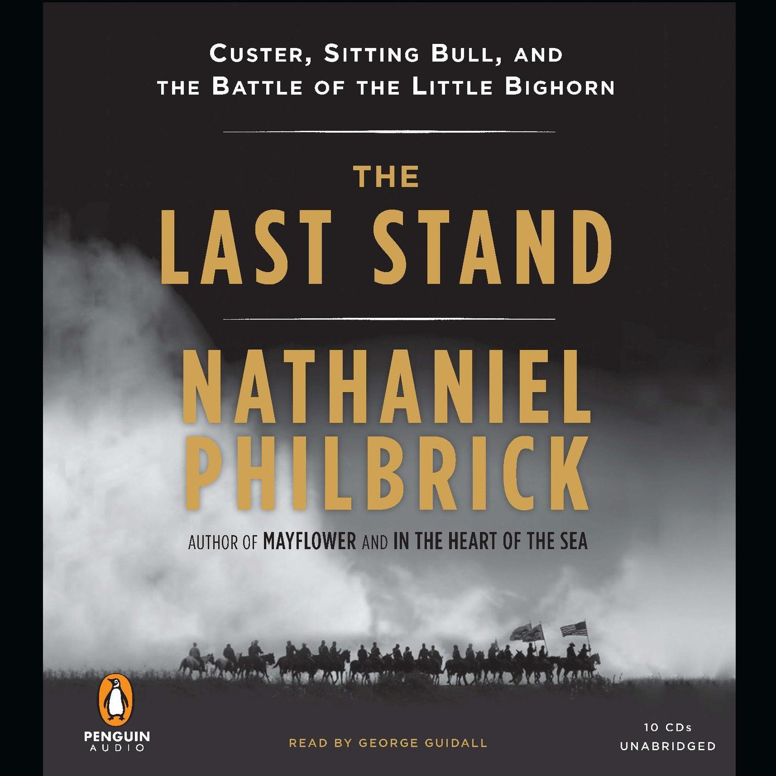 Printable The Last Stand: Custer, Sitting Bull, and the Battle of the Little Bighorn Audiobook Cover Art