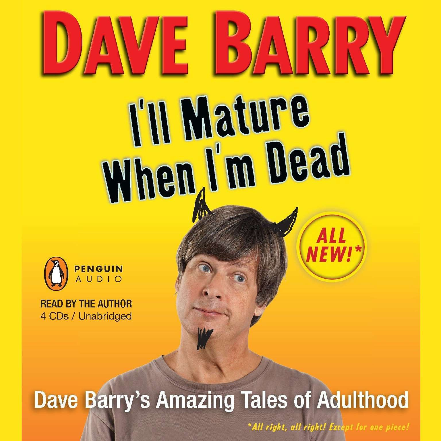 Printable I'll Mature When I'm Dead: Dave Barry's Amazing Tales of Adulthood Audiobook Cover Art