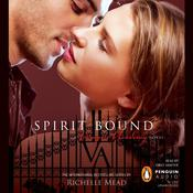 Spirit Bound, by Richelle Mead