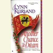 Another Chance to Dream Audiobook, by Lynn Kurland