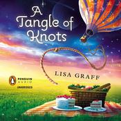 A Tangle of Knots Audiobook, by Lisa Graff
