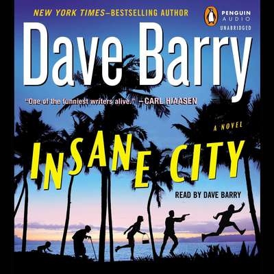 Insane City Audiobook, by Dave Barry