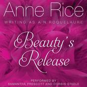 Beautys Release, by Anne Rice