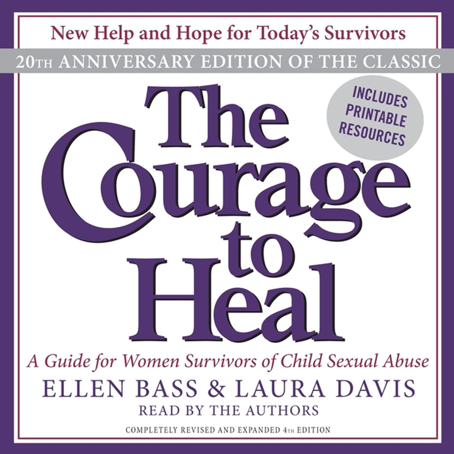 Printable The Courage to Heal: A Guide for Women Survivors of Child Sexual Abuse Audiobook Cover Art