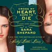The Lying Game #5: Cross My Heart, Hope to Die, by Sara Shepard