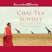 Chai Tea Sunday, by Heather A. Clark