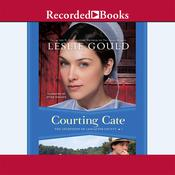Courting Cate Audiobook, by Leslie Gould