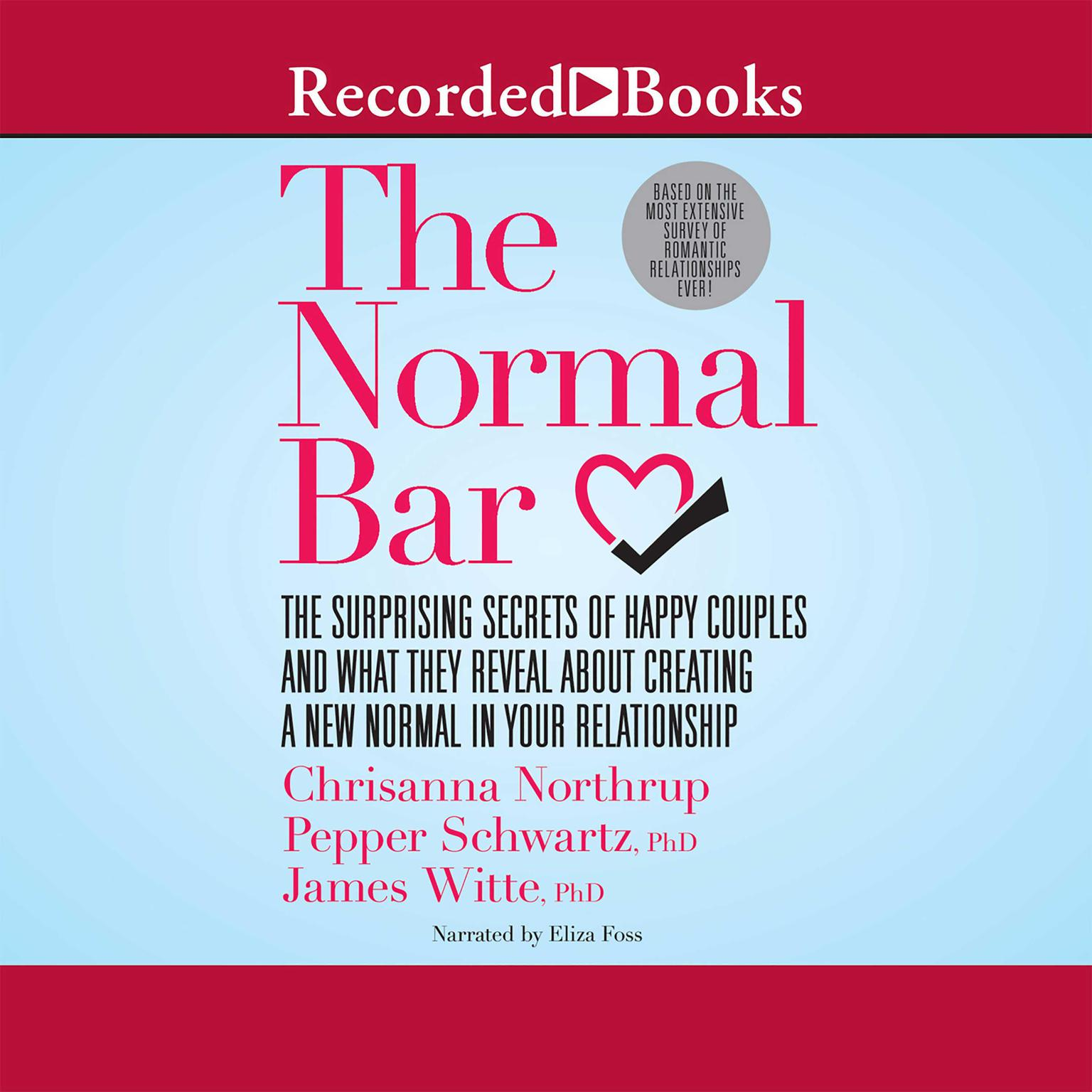 Printable The Normal Bar: The Surprising Secrets of Happy Couples and What They Reveal About Creating a New Normal in Your Relationship Audiobook Cover Art
