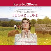 Sugar Fork Audiobook, by Walt Larimore