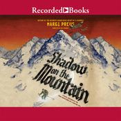 Shadow on the Mountain Audiobook, by Margi Preus