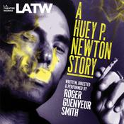 A Huey P. Newton Story Audiobook, by Roger Guenveur Smith