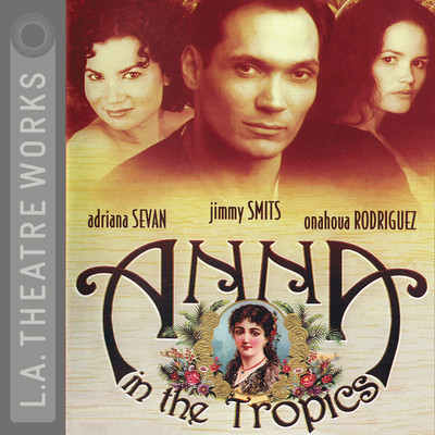 Anna in the Tropics Audiobook, by Nilo Cruz