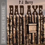 Bad Axe Audiobook, by P. J. Barry
