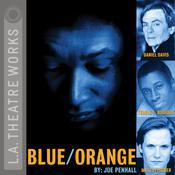 Blue/Orange Audiobook, by Joe Penhall