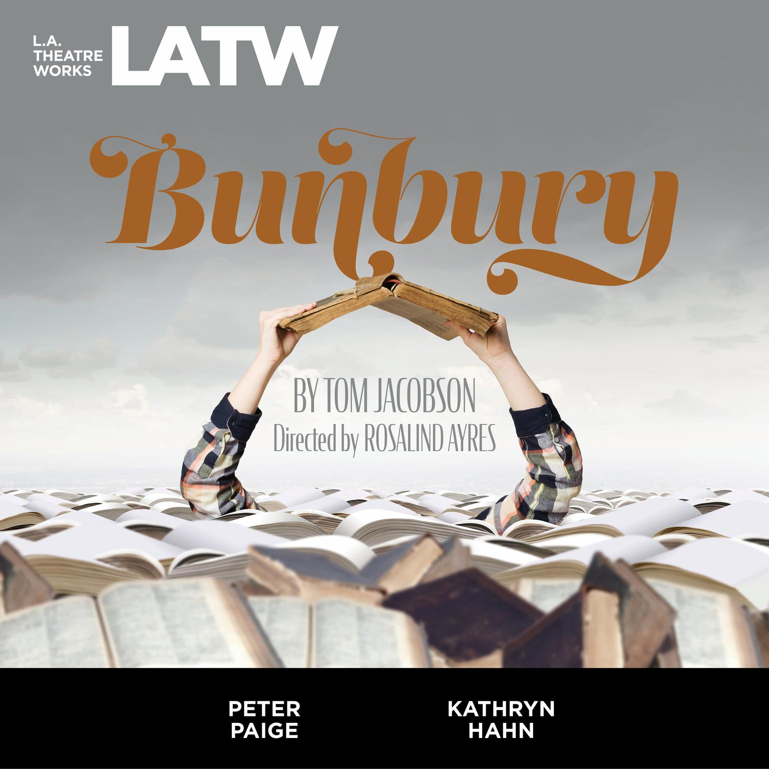 Printable Bunbury: A Serious Play for Trivial People Audiobook Cover Art
