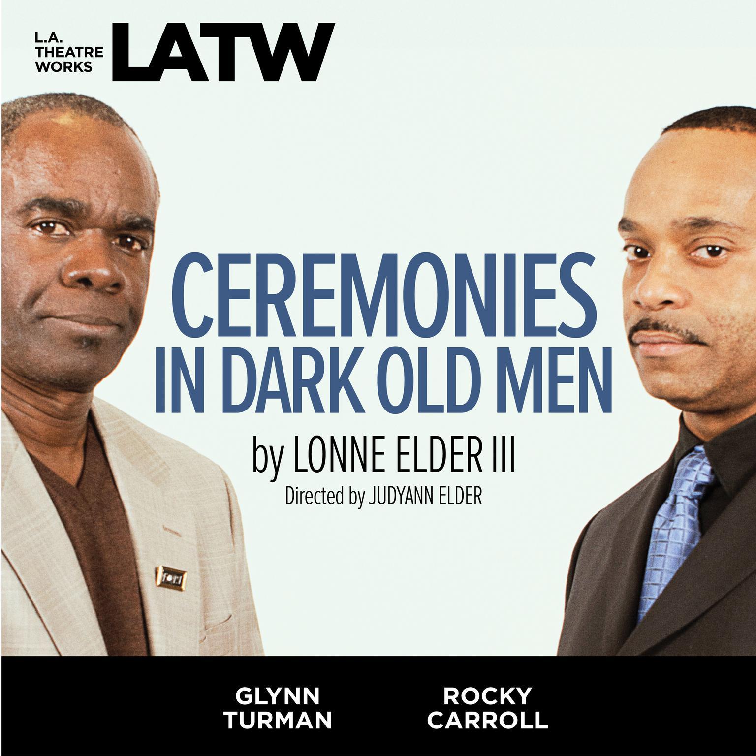 Printable Ceremonies in Dark Old Men Audiobook Cover Art