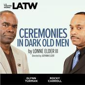 Ceremonies in Dark Old Men Audiobook, by Lonne Elder III