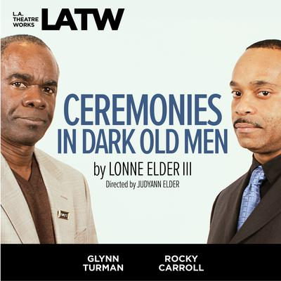 Ceremonies in Dark Old Men Audiobook, by Lonne Elder III