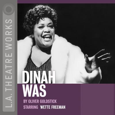 Dinah Was Audiobook, by Oliver Goldstick