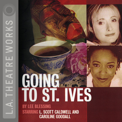 Going to St. Ives Audiobook, by Lee Blessing