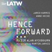Henceforward... Audiobook, by Alan Ayckbourn