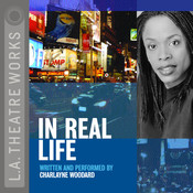 In Real Life Audiobook, by Charlayne Woodard