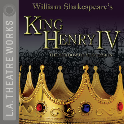 King Henry IV: The Shadow of Succession Audiobook, by William Shakespeare