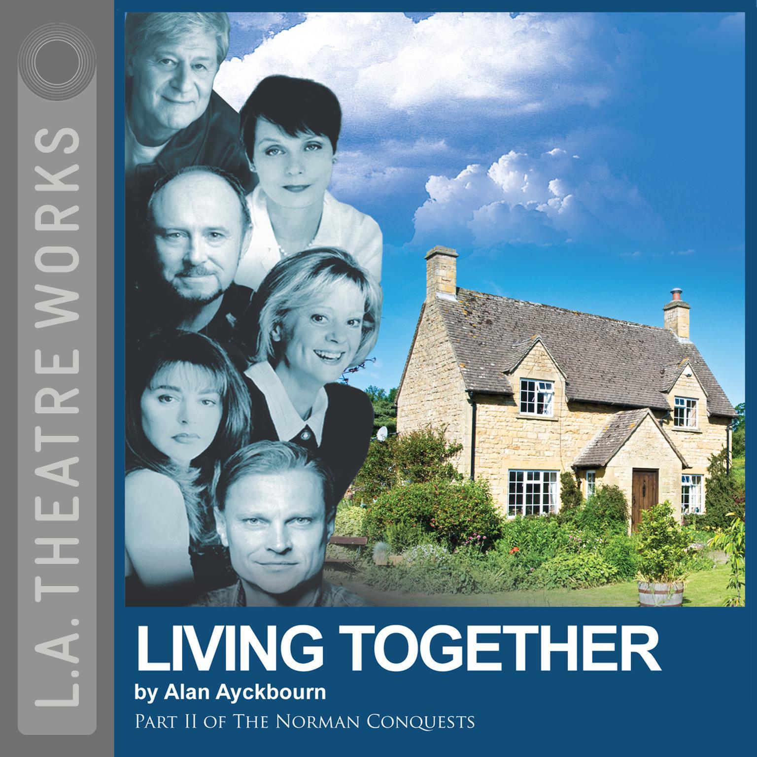 Living Together Audiobook, by Alan Ayckbourn