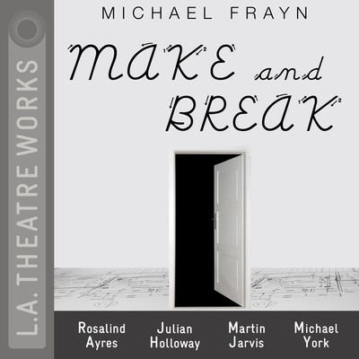 Make and Break Audiobook, by Michael Frayn