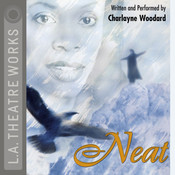 Neat Audiobook, by Charlayne Woodard