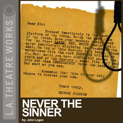 Never the Sinner Audiobook, by John Logan