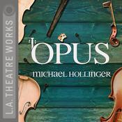 Opus Audiobook, by Michael Hollinger