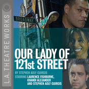 Our Lady of 121st Street Audiobook, by Stephen Adly Guirgis