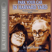 Park Your Car in Harvard Yard Audiobook, by Israel Horovitz