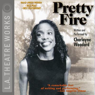 Pretty Fire Audiobook, by Charlayne Woodard