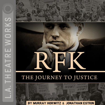 RFK: The Journey to Justice Audiobook, by Murray Horwitz